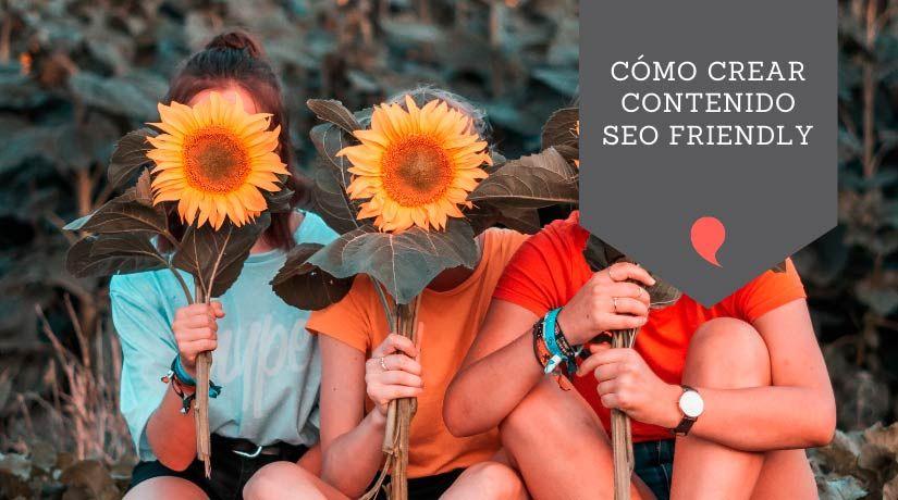 Crear contenido SEO friendly