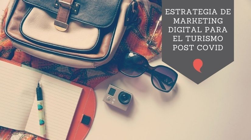 Estrategia de Marketing digital para el turismo post covid