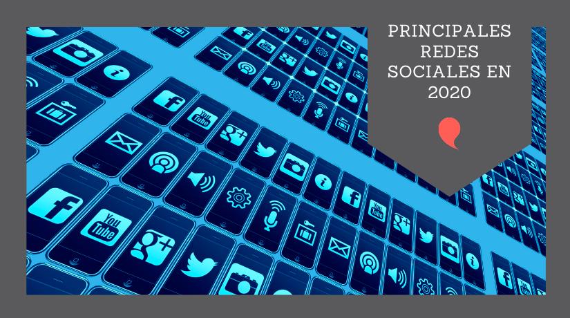 PRINCIPALES REDES SOCIALES EN 2020
